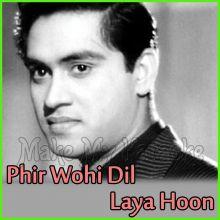 Lakhon Hain Nigah Mein- Phir Wohi Dil Laya Hoon (MP3 and Video Karaoke Format)