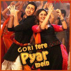 Chingam Chabake  - Gori Tere Pyar Mein (MP3 and Video-Karaoke Format)