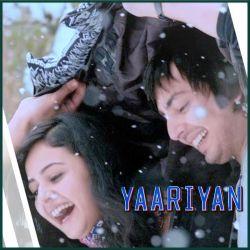 Love Me Thoda Aur - Yaariyan (MP3 And Video Karaoke Format)
