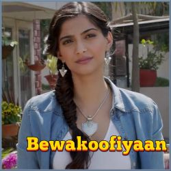 Rumaani Sa -  Bewakoofiyaan (MP3 And Video Karaoke Format)
