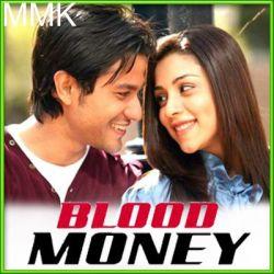Gunaah - Blood Money