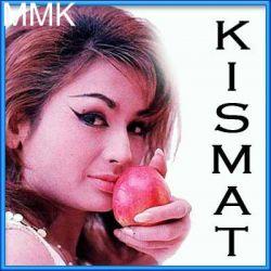 Lakhon Hain Yahan Dilwaale - Kismat (MP3 and Video Karaoke Format)