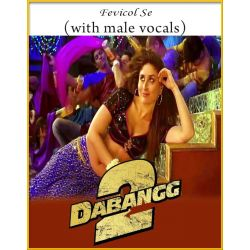 Fevicol Se (With Male Vocals) - Dabangg 2