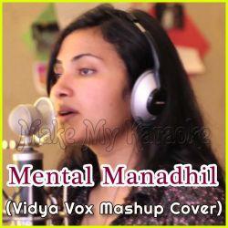 Blank Space  - Mental Manadhil (Vidya Vox Mashup Cover)