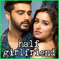Phir Bhi Tumko Chahunga - Half Girlfriend
