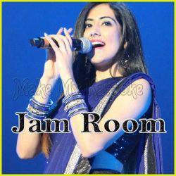 Aao Huzur - Jam Room