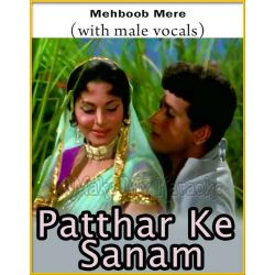 Mehboob Mere (With Male Vocals) - Patthar Ke Sanam (MP3 And Video-Karaoke Format)