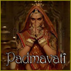 Ghoomar - Padmavati (MP3 Format)