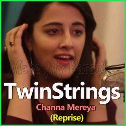 Channa Mereya (Reprise) - TwinStrings