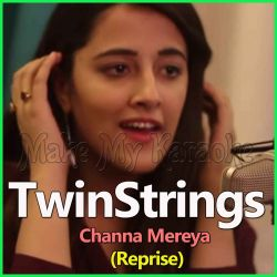 Channa Mereya (Reprise) - TwinStrings