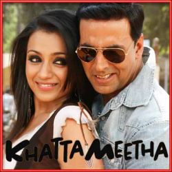 Aila re Aila - Khatta Meetha (MP3 and Video Karaoke Format)
