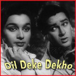 Dil Deke Dekho - Mohd. Rafi - Asha Bhonsle