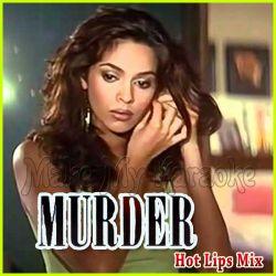 Bhegey Hont Tere - Hot Lips Mix (Video Karaoke Format)