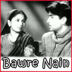 Teri Duniya Mein Dil Lagta Nahi - Bawre Nain (MP3 and Video Karaoke Format)