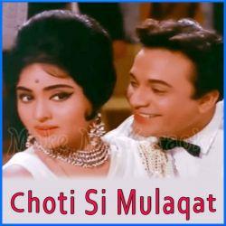 Tujhe Dekha Tujhe Chaha - Choti Si Mulaqat (MP3 and Video Karaoke Format)