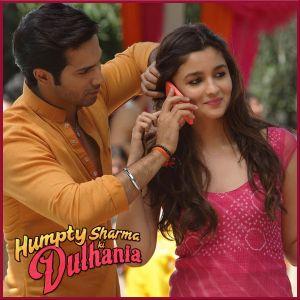 Samjhawan - Humpty Sharma Ki Dulhaniya (MP3 Format)