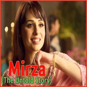 Akhiyan - Mirza-The Untold Story (MP3 Format)