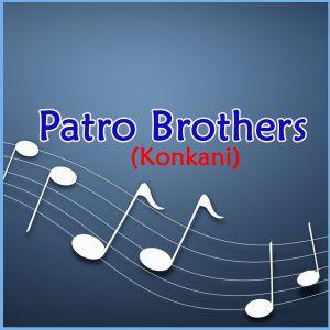 Meltana Sadan Mhaka Tum - Patro Brothers - Konkani