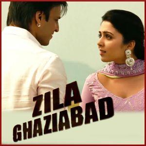 Ranjha Jogi - Zila Ghaziabad (MP3 And Video Karaoke Format)