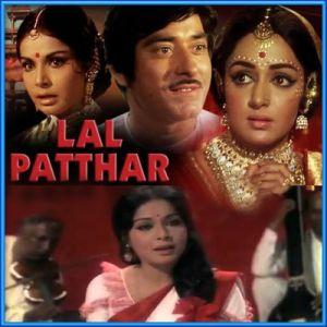Re Mann sur Mein - Laal Patthar (MP3 and Video Karaoke Format)