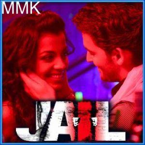 Sainya Ve - Jail (MP3 and Video Karaoke Format)