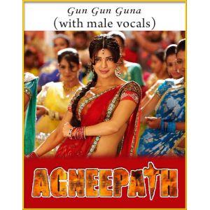 Gun Gun Guna (With Male Vocals) - Agneepath