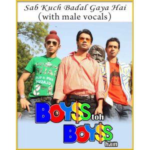 Sab Kuch Badal Gaya Hai (With Male Vocals)