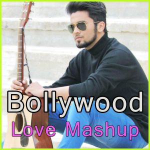 Valentine Mashup - Bollywood Love Mashup