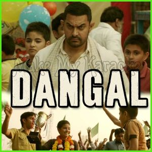 Dhaakad - Dangal