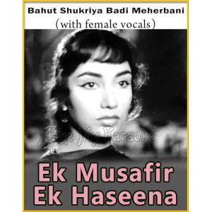 Bahut Shukriya Badi Meherbani (With Female Vocals)