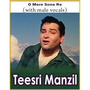 O Mere Sona Re (With Male Vocals) - Teesri Manzil (MP3 And Video-Karaoke Format)