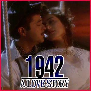Kuchh Na Kaho - 1942 A Love Story