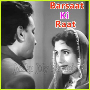 Garjat Barsat Sawan Aayo Re - Barsaat Ki Raat (MP3 and Video-Karaoke Format)