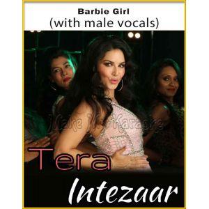 Barbie Girl (With Male Vocals) - Tera Intezaar (MP3 Format)