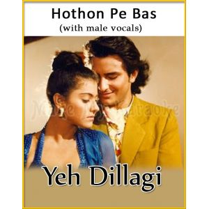 Hothon Pe Bas (With Male Vocals) - Yeh Dillagi (MP3 Format)