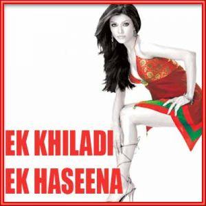 Ankhiyan Na Maar Remix - Ek Khiladi Ek Haseena