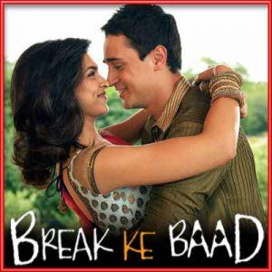 Adhoore - Break Ke Baad