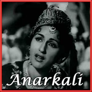 Jaag Dard E Ishq Jaag - Anarkali(MP3 and Video Karaoke  Format)