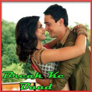 Dooriyan Bhi Hain Zaroori - Break Ke Baad (MP3 and Video Karaoke Format)