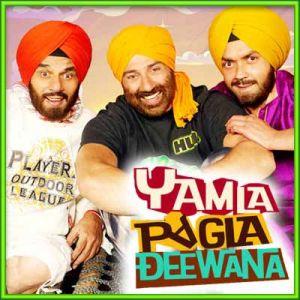 Yamla Pagla Deewana - Yamla Pagla Deewana (MP3 and Video Karaoke Format)