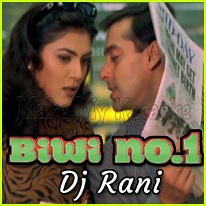 Chunari Chunari - Dj Rani (Video Karaoke Format)