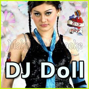 Kanta Laga - DJ Doll (Video Karaoke Format)
