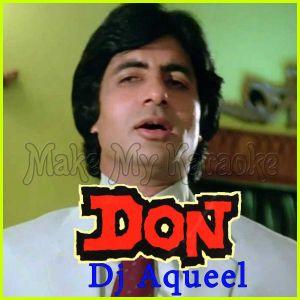 Main Hoon Don - Don - Dj Aqueel