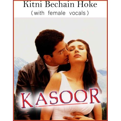 Kitni Bechain Hoke (with female vocals)  -  Kasoor (MP3 and Video-Karaoke Format)