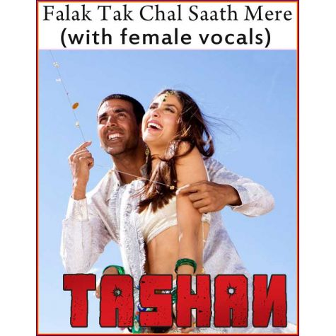 Falak Tak Chal Saath Mere (with female vocals) - Tashan