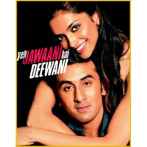 Kabira (Kaisi Teri Khudgarzi) - Yeh Jawaani Hai Deewani (MP3 and Video Karaoke Format)