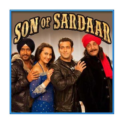 Son of Sardaar - Son Of Sardar (MP3 and Video-Karaoke  Format)