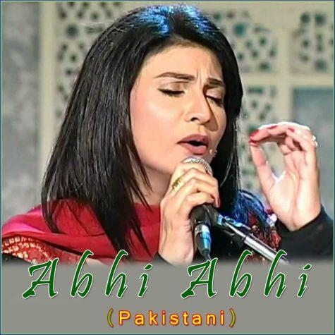 Mahiya Tere Pyar - Abhi Abhi (Pakistani) (MP3 And Video Karaoke Format)