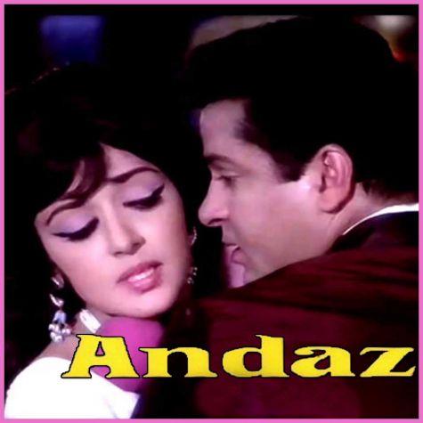 Dil Use Do Jo Jaan De De - Andaaz (MP3 and Video Karaoke Format)