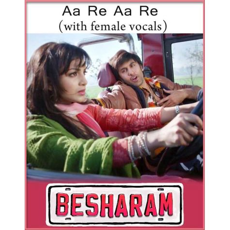 Aa Re Aa re (With Female Vocals) - Besharam (MP3 And Video-Karaoke Format)